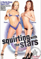 Squirting With The Stars Porn Movie