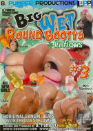Big Wet Round Bootys & Ill Flows #3 Porn Movie