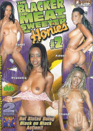 Blacker the Meat the Sweeter the Honies #2 Porn Movie