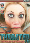 Throated #25 Porn Movie