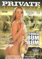 Tequila Bum Bum Porn Movie